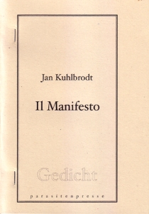 Jan Kuhlbrodt: Il Manifesto