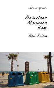 Barcelona Masuren Rom4 - Adrian Kasnitz